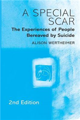 A Special Scar: The Experiences of People Bereaved by Suicide
