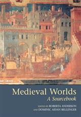 Medieval Worlds: A Sourcebook