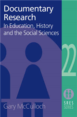 Documentary Research: In Education, History and the Social Sciences