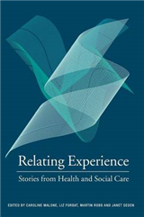 Relating Experience: Stories from Health and Social Care