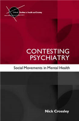 Contesting Psychiatry: Social Movements in Mental Health