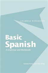 Basic Spanish: A Grammar and Workbook: Grammar and Workbook