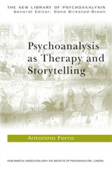 Psychoanalysis as Therapy and Story-telling