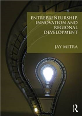 Entrepreneurship, Innovation and Regional Development: An Introduction