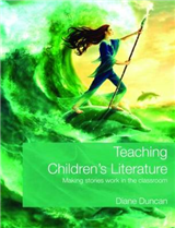 Teaching Children\'s Literature: Making Stories Work in the Classroom