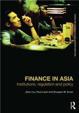 Finance in Asia: Institutions, Regulation and Policy