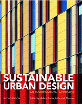 Sustainable Urban Design: An Environmental Approach
