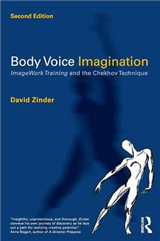 Body Voice Imagination: ImageWork Training and the Chekhov Technique