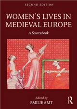 Women\'s Lives in Medieval Europe: A Sourcebook
