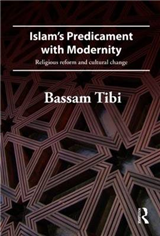 Islam's Predicament with Modernity: Religious Reform and Cultural Change
