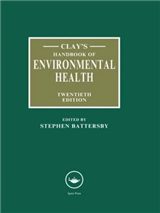 Clay\'s Handbook of Environmental Health