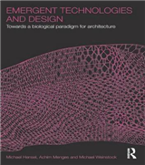 Emergent Technologies and Design: Towards a Biological Paradigm for Architecture