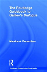 The Routledge Guidebook to Galileo\'s Dialogue