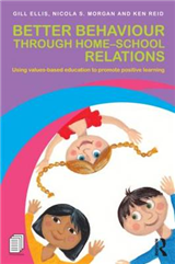 Better Behaviour through Home-School Relations: Using values-based education to promote positive learning
