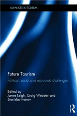 Future Tourism: Political, Social and Economic Challenges
