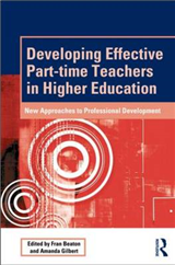Developing Effective Part-time Teachers in Higher Education: New Approaches to Professional Development