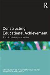Constructing Educational Achievement: A sociocultural perspective
