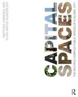 Capital Spaces: The Multiple Complex Public Spaces of a Global City
