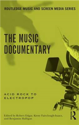The Music Documentary: Acid Rock to Electropop