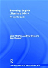 Teaching English Literature 16-19: An Essential Guide