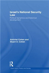 Israel\'s National Security Law: Political Dynamics and Historical Development