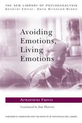 Avoiding Emotions, Living Emotions