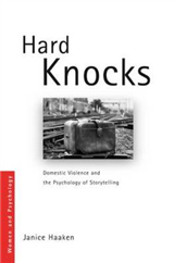 Hard Knocks: Domestic Violence and the Psychology of Storytelling