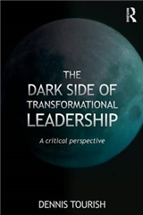 Dark Side of Transformational Leadership