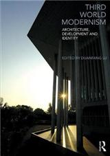 Third World Modernism: Architecture, Development and Identity