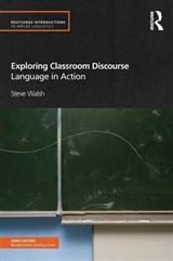 Exploring Classroom Discourse: Language in Action