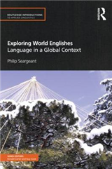 Exploring World Englishes: Language in a Global Context