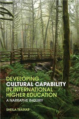 Developing Cultural Capability in International Higher Education: A Narrative Inquiry