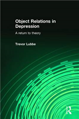 Object Relations in Depression: A Return to Theory
