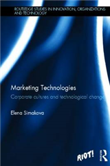 Marketing Technologies: Corporate Cultures and Technological Change
