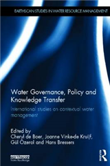 Water Governance, Policy and Knowledge Transfer: International Studies on Contextual Water Management