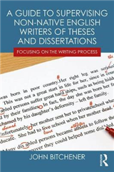 Guide to Supervising Non-native English Writers of Theses an