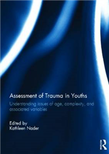 Assessment of Trauma in Youths: Understanding issues of age, complexity, and associated variables