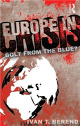 Europe in Crisis: Bolt from the Blue?