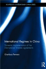 International Regimes in China: Domestic Implementation of the International Fisheries Agreements