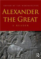 Alexander the Great: A Reader