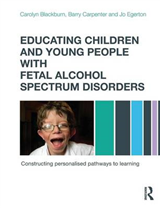 Educating Children and Young People with Fetal Alcohol Spect