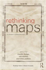 Rethinking Maps: New Frontiers in Cartographic Theory