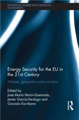 Energy Security for the EU in the 21st Century: Markets, Geopolitics and Corridors