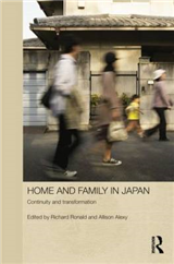 Home and Family in Japan: Continuity and Transformation