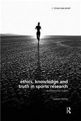 Ethics, Knowledge and Truth in Sports Research: An Epistemology of Sport