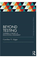 Beyond Testing: Towards a Theory of Educational Assessment