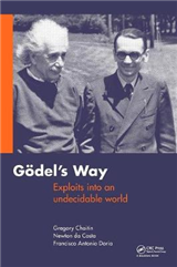 Goedel\'s Way: Exploits into an Undecidable World