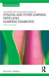 The Effective Teacher\'s Guide to Dyslexia and other Learning Difficulties (Learning Disabilities): Practical strategies