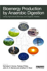 Bioenergy Production by Anaerobic Digestion: Using Agricultural Biomass and Organic Wastes
