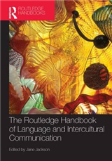 Routledge Handbook of Language and Intercultural Communicati